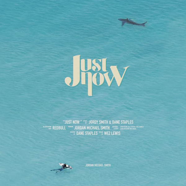 Just Now, el nuevo Film de Jordy Smith